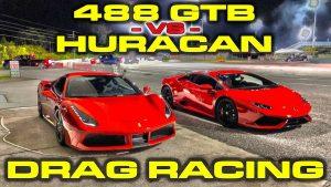 Ferrari 488 GTB vs Lamborghini Huracan Drag race