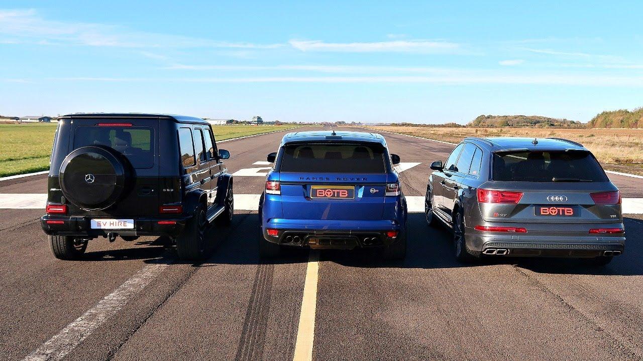 Drag race! range rover SVR VS audi SQ7 VS mercedes G63 AMG!